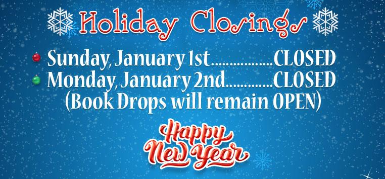 New Year's 2017 Closings
