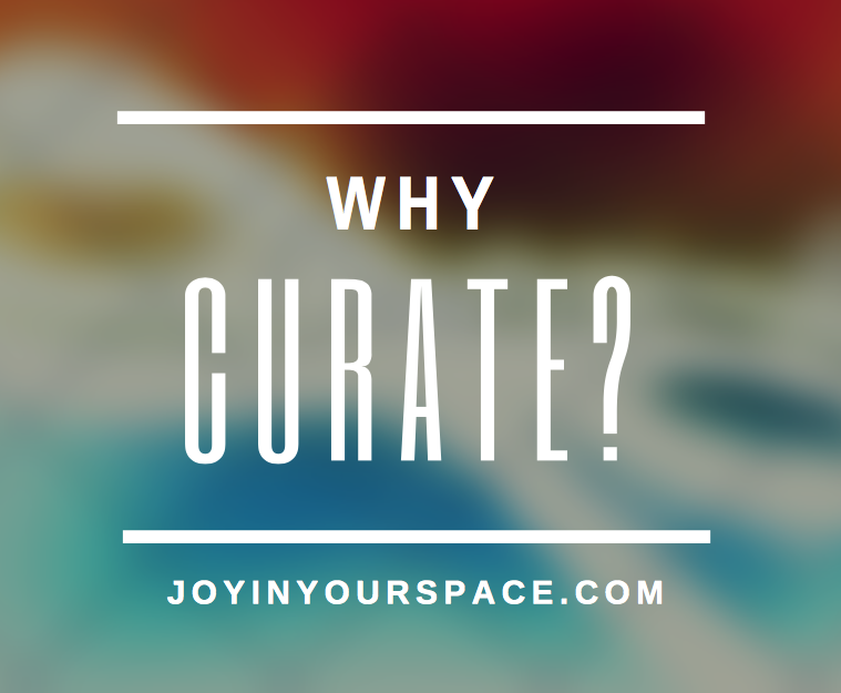 Question: Why Curate?