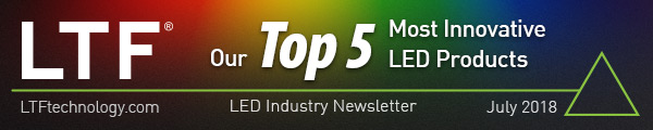 LTF's Top 5 Most Innovative LED Products