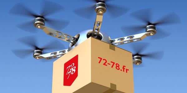 En 2018, le 72/78 livrera vos commandes par drone !