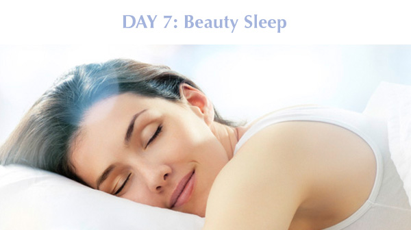 Day 7: Beauty Sleep