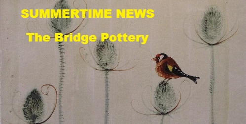 Summertime News from The Bridge Pottery with 5 New Exhibition Dates for Your Diary
