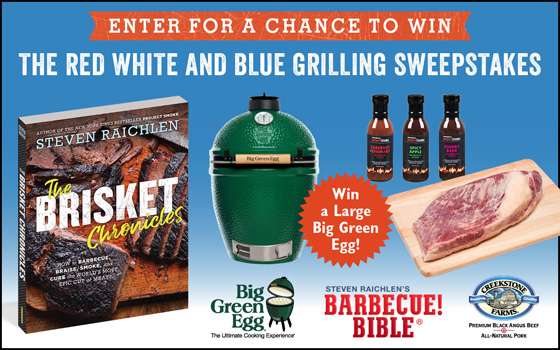 Enter for a Chance to Win the Red, White and Blue Grilling Sweepstakes!