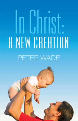 In Christ: A New Creation