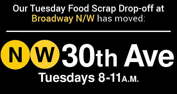 Broadway N/W Food Scrap Drop-off moved to 30th Ave N/W