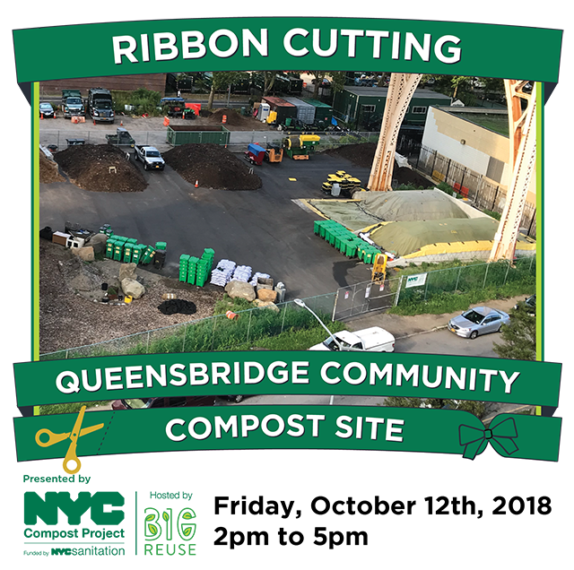 Ribbon Cutting at Queensbridge Community Compost Site. Friday, October 12th, from 2pm to 5pm