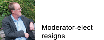 Moderator-elect resigns