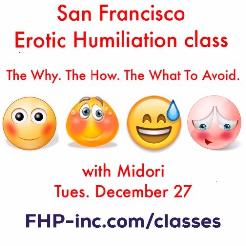 San Francisco 12/27 flyer for Humiliation Play. 4 emoticons