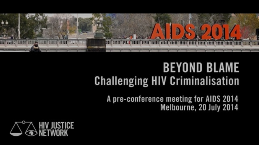 BEYOND BLAME: Challenging HIV Criminalisation
