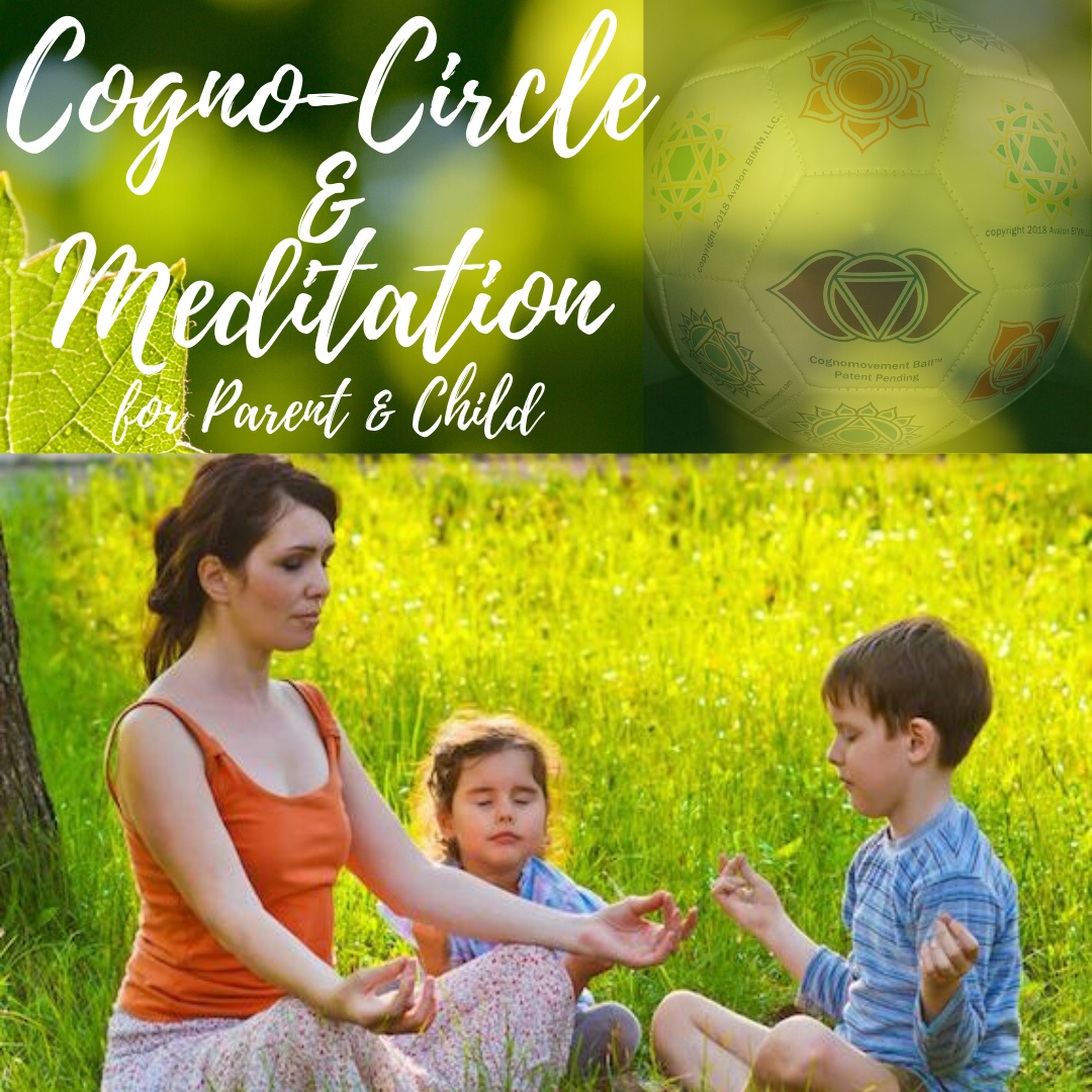 Cogno-Circle & Meditation for Parent & Child