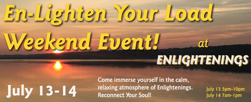 Enlighten Your Load Weekend Event