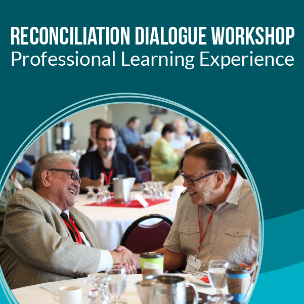 Reconciliation Dialogue Workshop: Professional Learning Experience