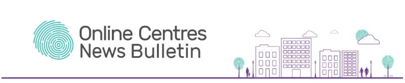 Online Centres News Bulletin