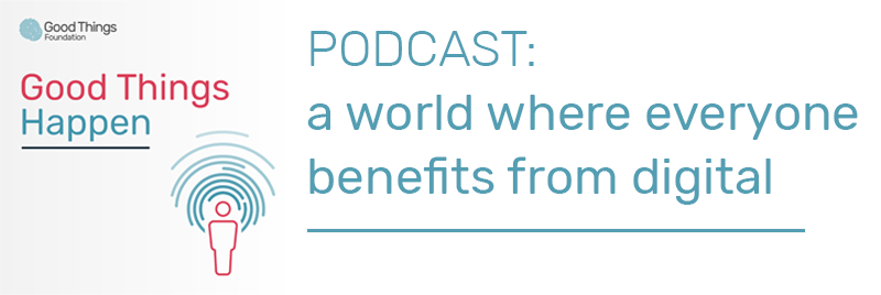 Podcast: A world where everyone benefits from digital