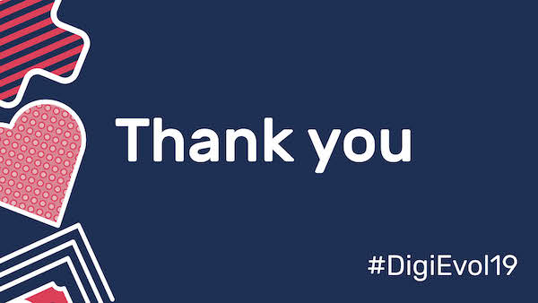 Thank you #DigiEvol19