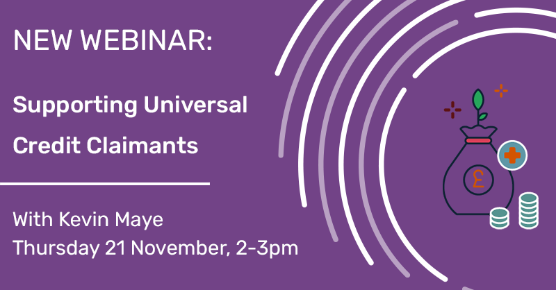 New Webinar: Supporting Universal Credit Claimants