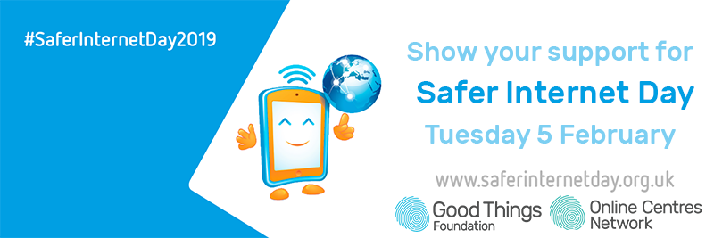 Show your support for Safer Internet Day Tuesday 5 February, www.saferinternetday.org.uk. #SaferInternetDay2019.