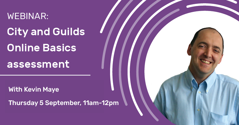 Webinar: City and Guilds Online Basics assessment