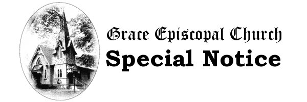Grace Episcopal Church - Special Notice