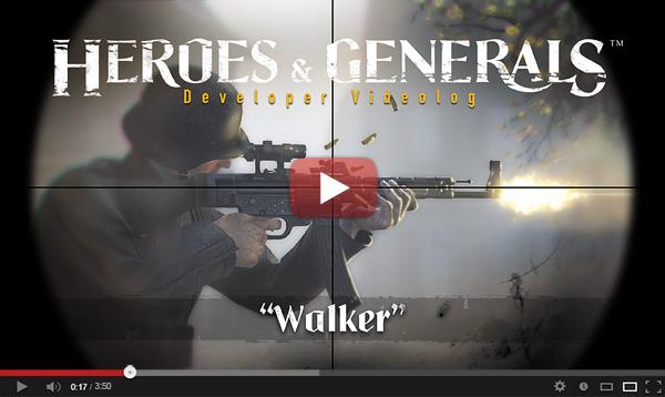 Heroes & Generals - Walker videolog