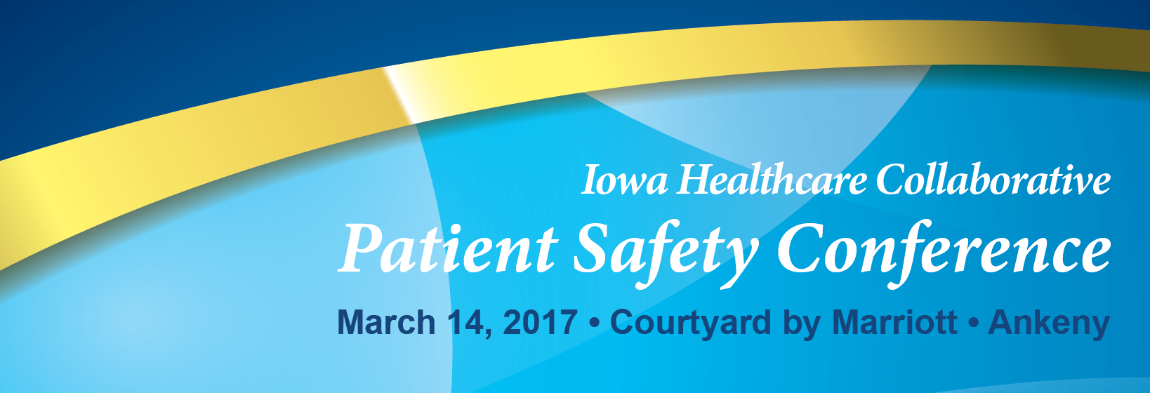 The logo for Iowa Healthcare Collaborative's Patient Safety Conference on March 14, 2017 at the Courtyard by Marriott in Ankeny, Iowa. The logo has a dark and light shade of blue with a golden stripe separating the two shades of blue.