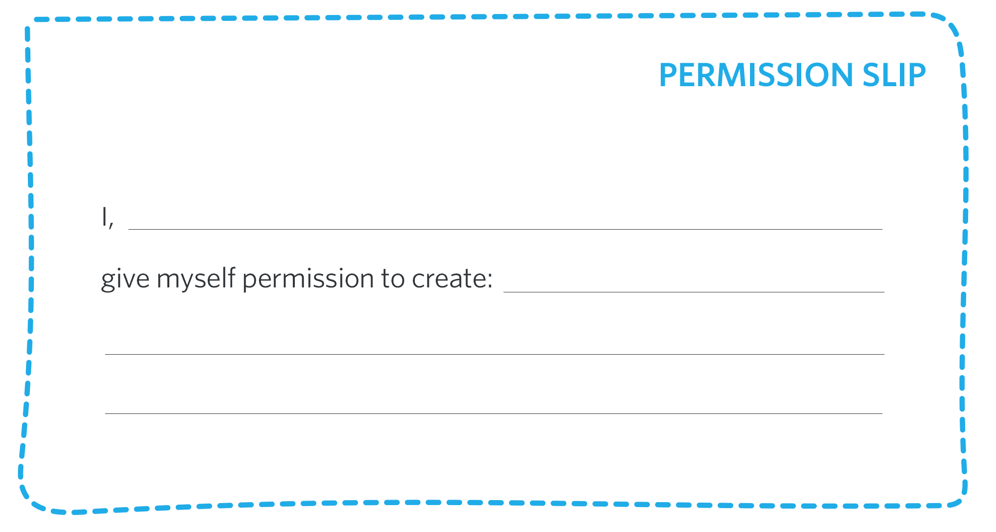 Your permission slip (you don't need one)