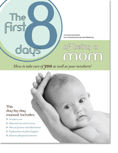 The manual The First 8 Days of Being a mom