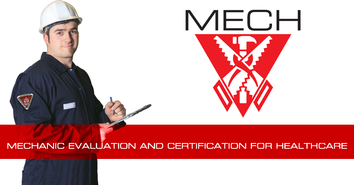 MECH - Mechanic Evaluation and Certification for Healthcare
