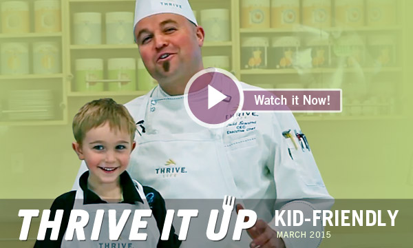 Thrive it Up | Kid-Friendly