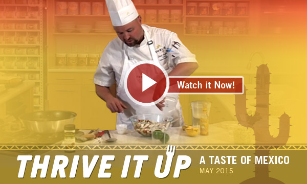 Thrive it Up | A Taste of Mexico
