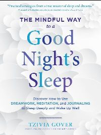 The Mindful Way to a Good Night's Sleep book