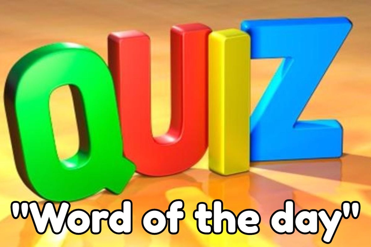 """Word of the day"" Quiz"