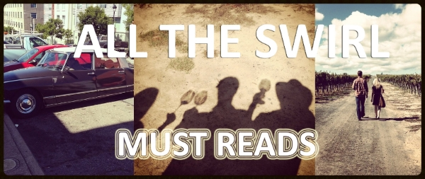 All The Swirl Must Reads