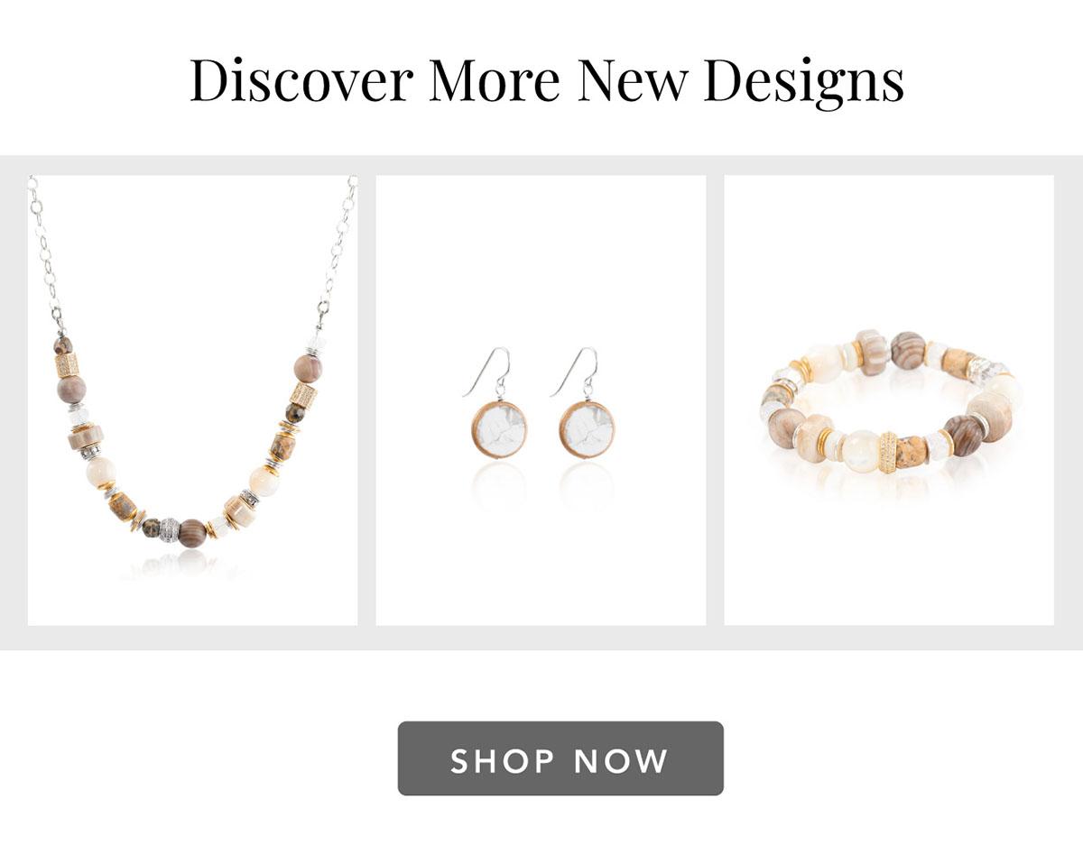 Discover More New Designs