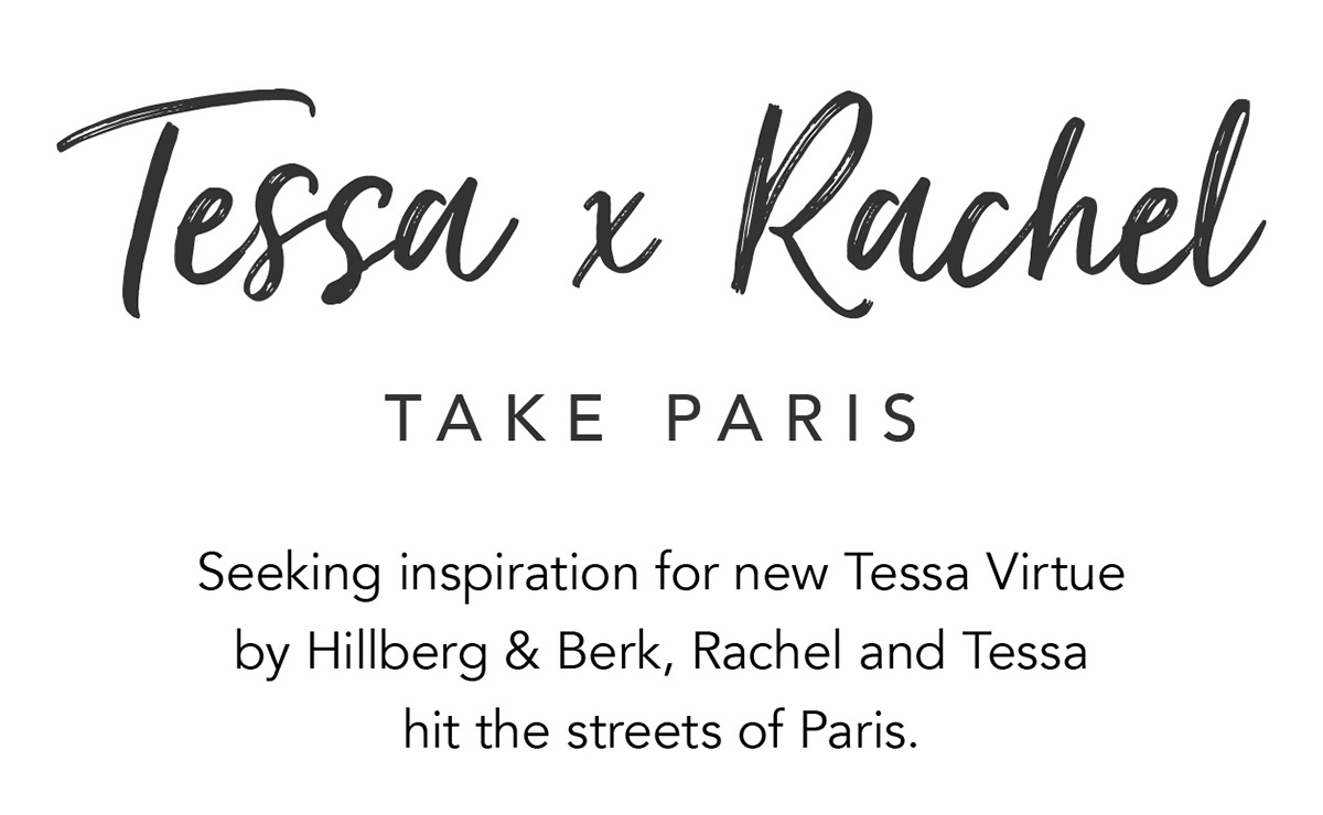 Tessa x Rachel Take Paris