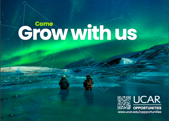 UCAR opportunities: Come grow with us