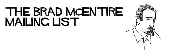 The Brad McEntire Mailing List