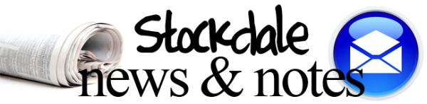Stockdale News & Notes