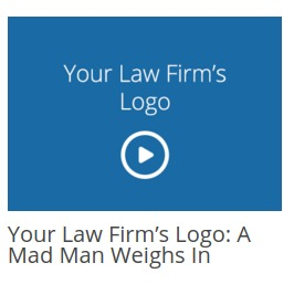 Your Law Firm's Logo: A Mad Man Weighs In