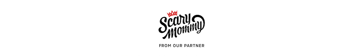 Scary Mommy: From Our Partner