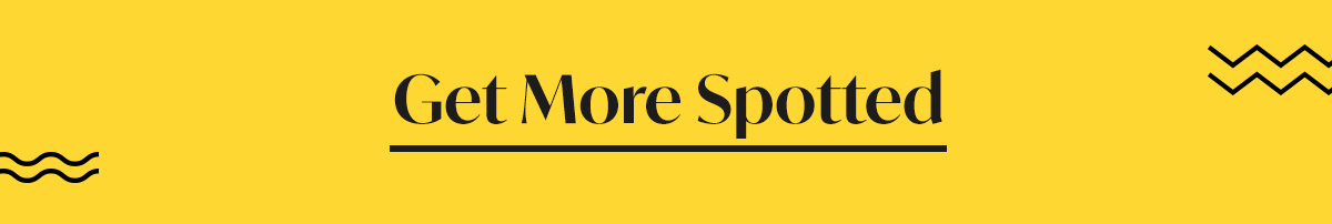 Get More Spotted