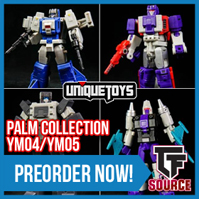 Transformers News: TFSource News! Takara PoP Preorders, Open Play Big Cannon Instock, GT Leaders/Gravity Builder & More