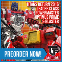 TFsource SourceNews! Titan Returns Powermaster Prime & Blaster, Hades Ceberus, Machine Robo & More!