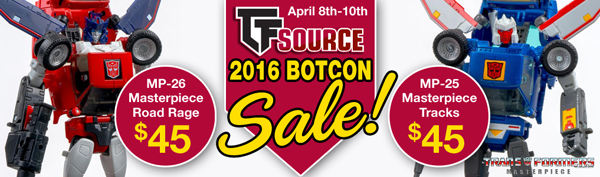 Transformers News: TFsource SourceNews! Massive Botcon Sale! MP-25 and MP-26 Only $45 each!