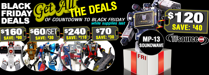 Transformers News: TFsource Black Friday Deals - TODAY ONLY!