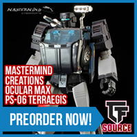 TFsource News! Ocular Max Terraegis, Badcube, Titans Return Fort Max, Xtransbots Mightron & More!