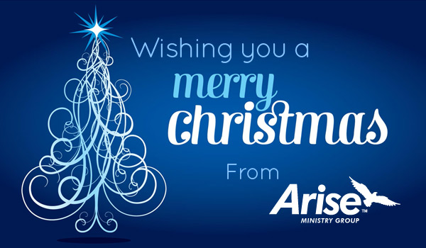Wishing you a Merry Christmas from the Arise Ministry Group