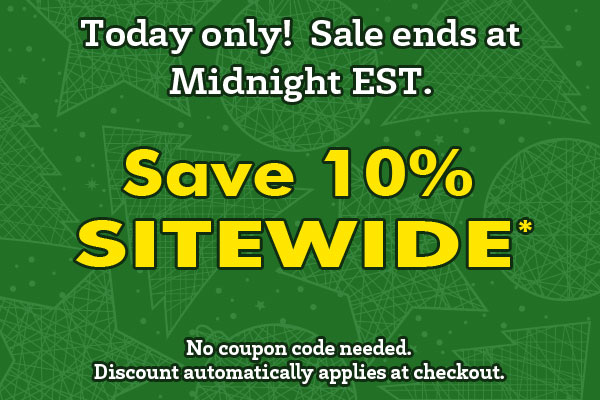 Today only!  Save 10% SITEWIDE