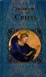 Splendors of the Creed