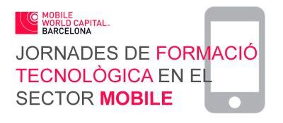 Jornades de Formació Tecnològica del Sector Mobile